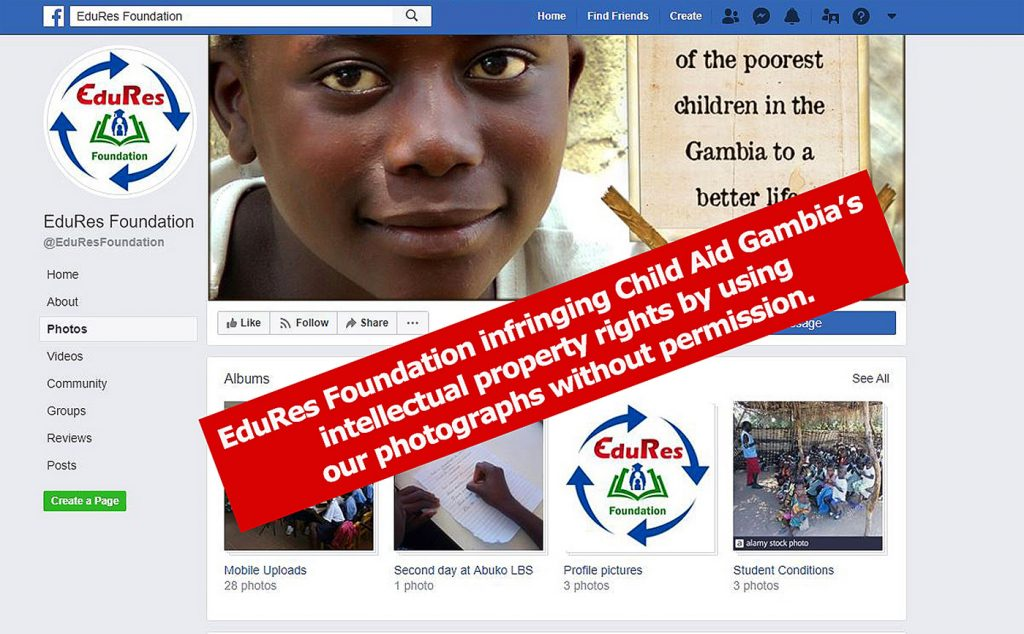EduRes Foundation infringing Child Aid Gambia's intellectual property rights By using our photographs without permission.